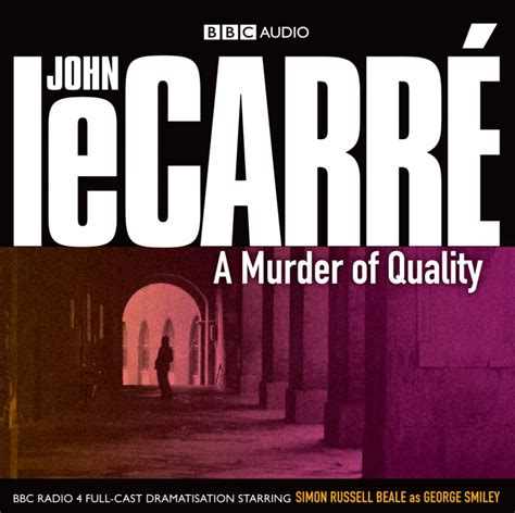 a murder of quality dramatisation luisterboek van john le carr 233 bij 123luisterboek nl