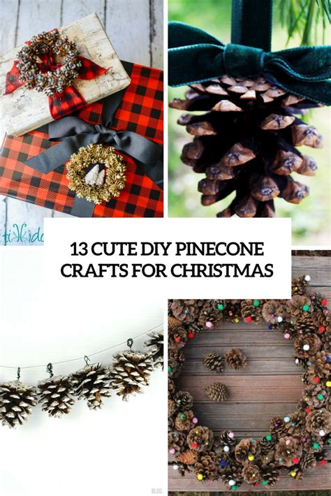13 cute diy pinecone crafts for christmas shelterness