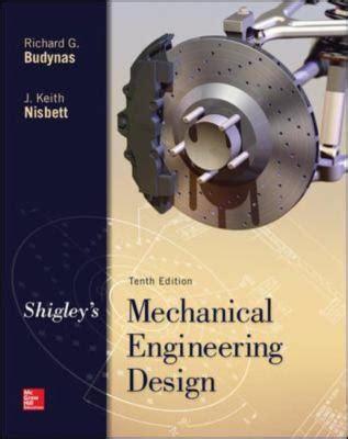 engineering design mcgraw hill shigley s mechanical engineering design mcgraw hill