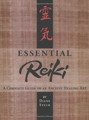essential reiki  complete guide   ancient healing art