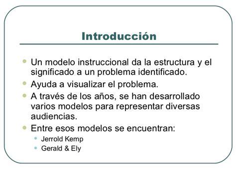 Modelo Curricular Jerrold Kemp Comparaci 243 N De Modelos De Dise 241 O Instruccional
