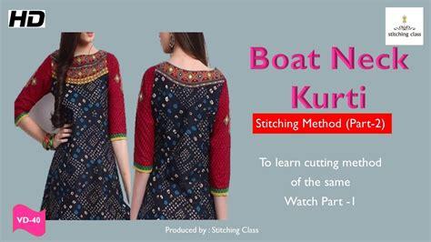 boat neck dress cutting boat neck kurtis cutting and stitching part 2 youtube