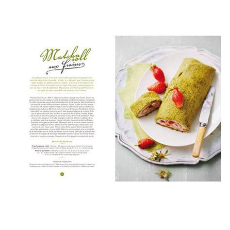 petit larousse cuisine des d饕utants livre matcha de clea recettes au th 233 matcha