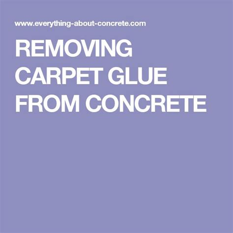 Best Way To Remove Carpet Glue From Concrete Floor by 17 Best Ideas About Carpet Glue On Yellow
