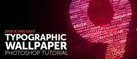 typography wallpaper tutorial tutorial typographic wallpaper i tasarım