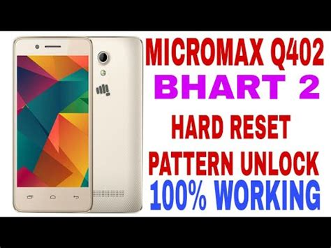 pattern unlock micromax a064 micromax q402 hard reset youtube