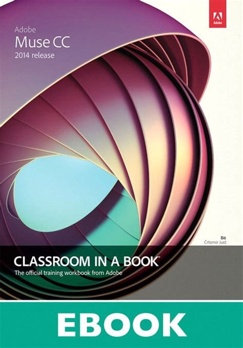 adobe indesign cc classroom in a book 2018 release books adobe muse cc classroom in a book 2014 release peachpit