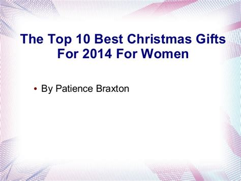 the top 10 best christmas gifts for 2014 for women