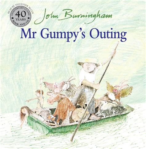 mr gumpys outing read with rosie mr gumpy s outing by john burningham