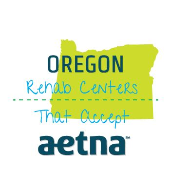 Detox Programs In Oregon by Rehab Centers That Accept Aetna Insurance In Oregon