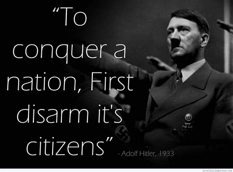 adolf hitler notable biography adolf hitler quote on disarming citizens http www