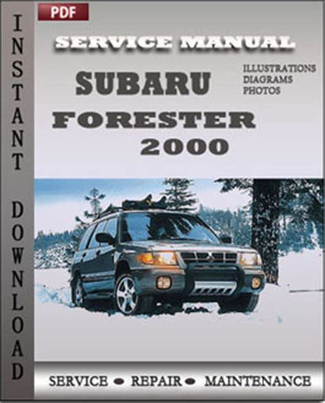 service manual repair manual 2000 subaru forester subaru legacy outback baja forester repair subaru forester 2000 free download pdf repair service manual pdf
