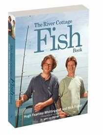 river cottage fish book hugh fearnley whittingstall cookbooks recipes and