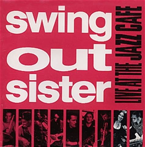 swing out sister get in touch with yourself swing out sister live at the jazz caf 233 japan 1993