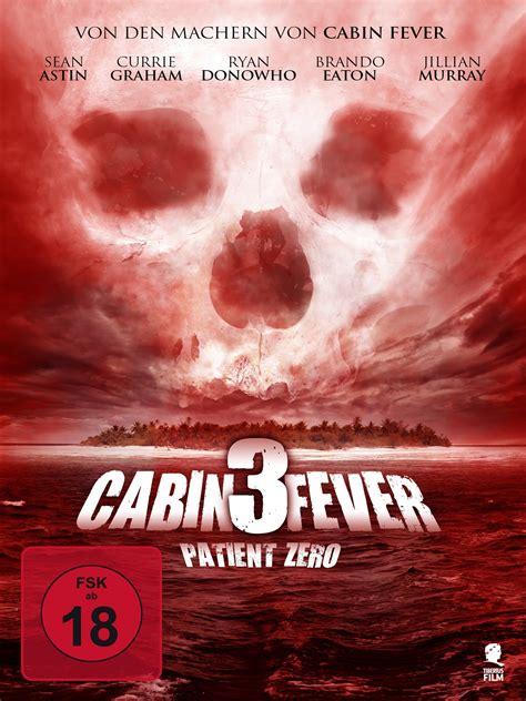 cabin fever 3 cabin fever 3 patient zero 2012 filmstarts de