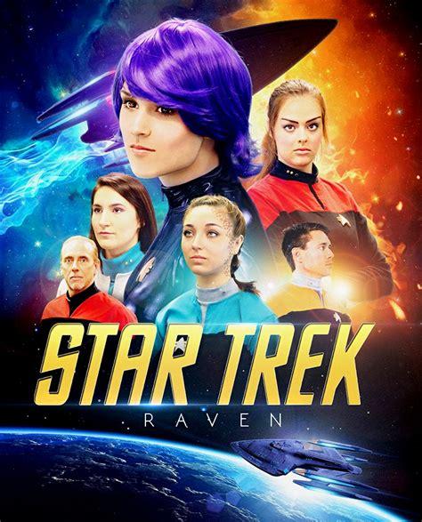 star trek fan films will star trek raven be ignoring the new fan film