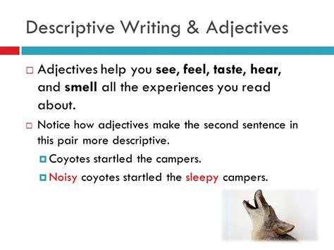 help with writing my descriptive descriptive writing descriptive writing gives readers a