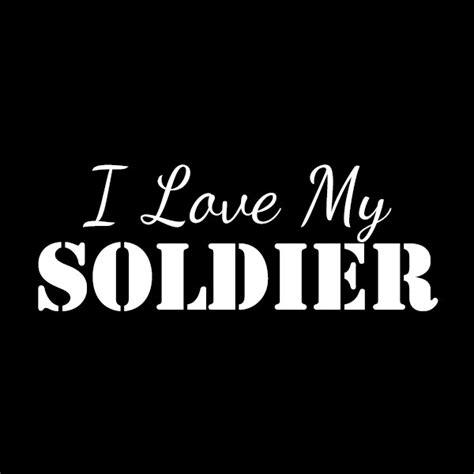 i love my soldier boyfriend quotes