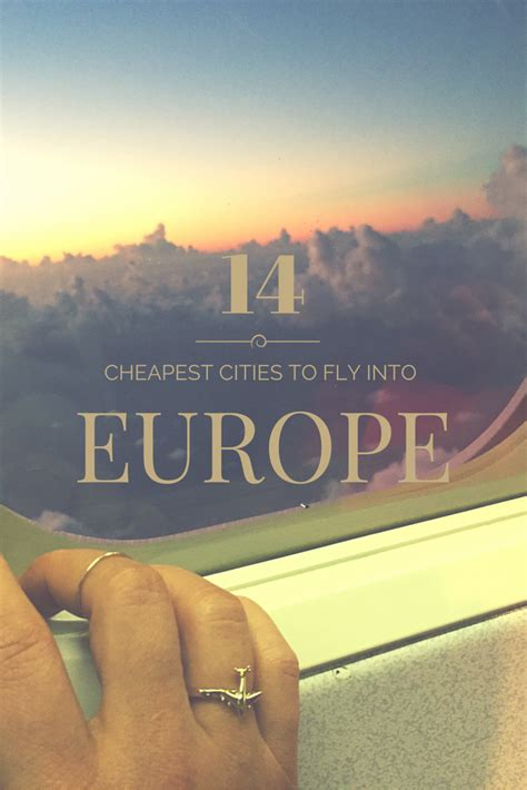 the cheapest cities in europe to fly into world of wanderlust