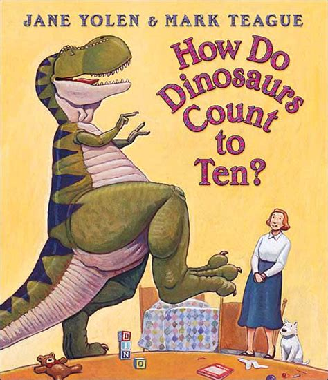 count to ten a novel books the how do dinosaurs books