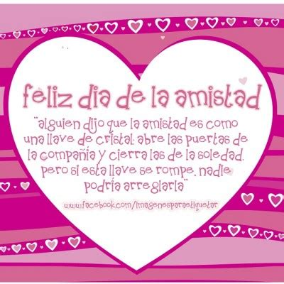 imagenes de amistad amor y cari o mensajes de amistad cortos y bonitos feliz dia del amor