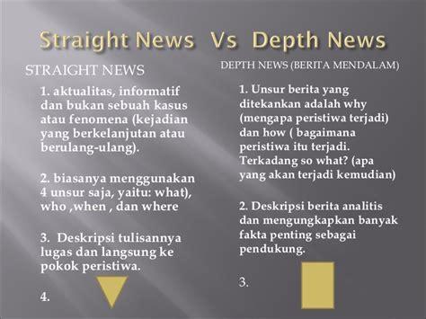 format berita straight news straight news vs depth news oleman yusuf