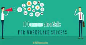10 communication skills for workplace success ykc