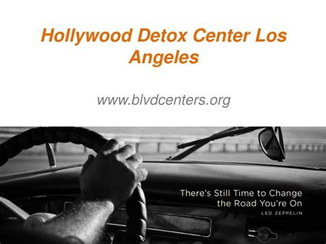 Detox Center Los Angeles by Ppt Detox Center Los Angeles Www Blvdcenters