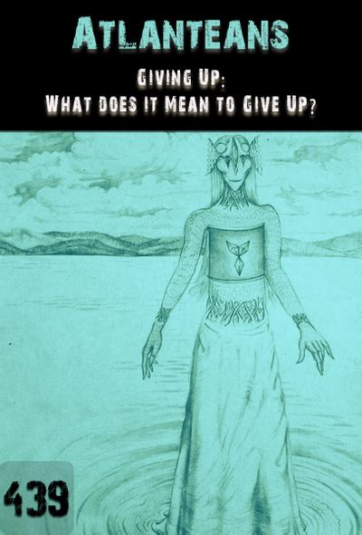 giving up what does it mean to give up atlanteans - What Does Scow Up Mean