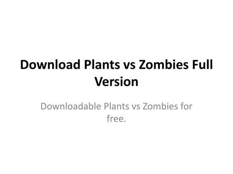 Plants Vs Zombies Full Version Software Download | ppt download plants vs zombies full version powerpoint