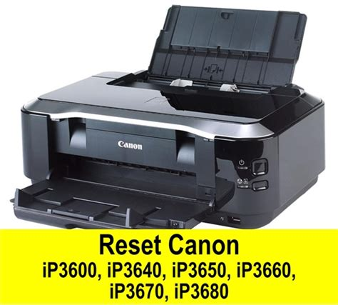 resetter printer canon ip3680 aplus computer reset canon ip3600 ip3640 ip3650 ip3660