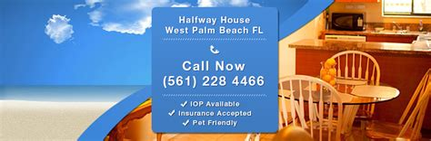 halfway houses in palm county halfway house west palm fl call now 561 228 4466