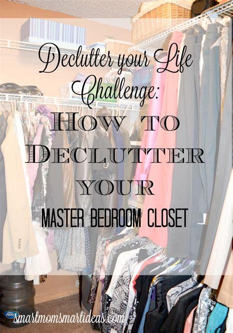 declutter my bedroom declutter your life week 1