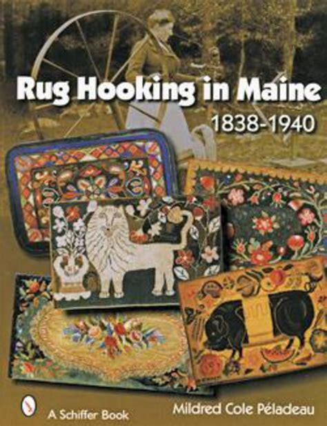 rug hooking supplies maine rug hooking in maine 1838 1940 rug book halcyon yarn