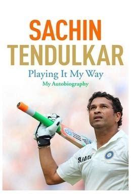 sachin tendulkar biography in english pdf playing it my way wikipedia