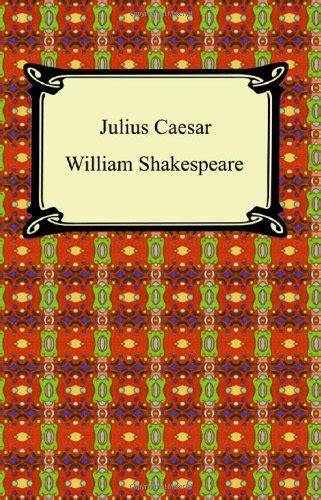 julius caesar book report julius caesar by william shakespeare book review of