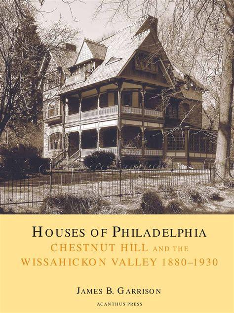 Tudor Cottage Plans houses of philadelphia chestnut hill and the wissahickon