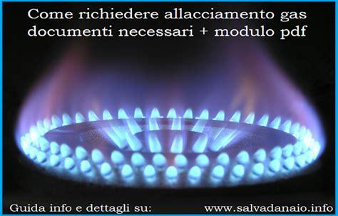 richiesta documenti come richiedere allacciamento gas documenti necessari