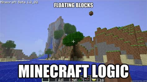 Mine Craft Meme - minecraft logic meme www pixshark com images galleries