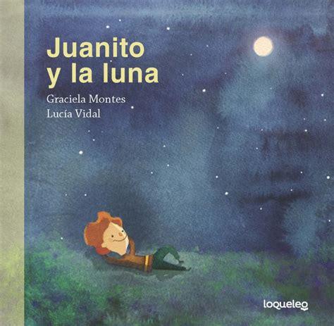 libro maria y la luna juanito y la luna