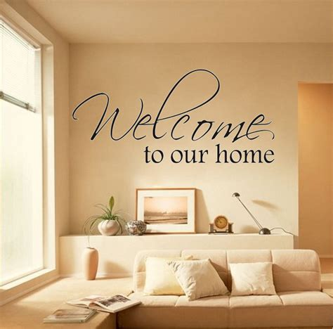 welcome to our home wall say quote word lettering
