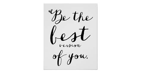 Wall Saying Stickers be the best version of you quote poster zazzle