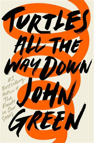 turtles all the way down by john green penguin books australia