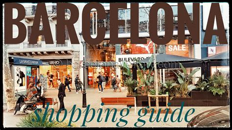 best shops in barcelona barcelona 2018 best barcelona shopping streets and areas
