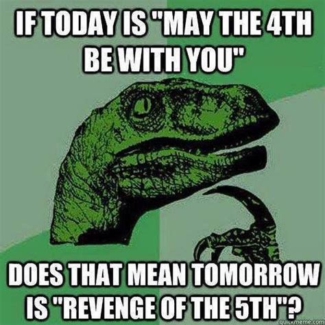 Star Wars Day Meme - may the 4th star wars day memes funny photos jokes images