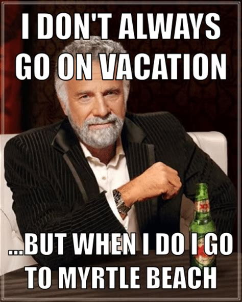 On Vacation Meme - funny going on vacation memes
