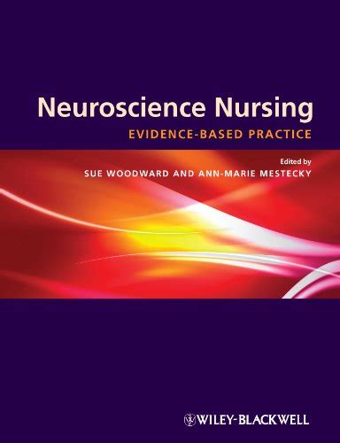 neuroscience nursing evidence based theory and practice
