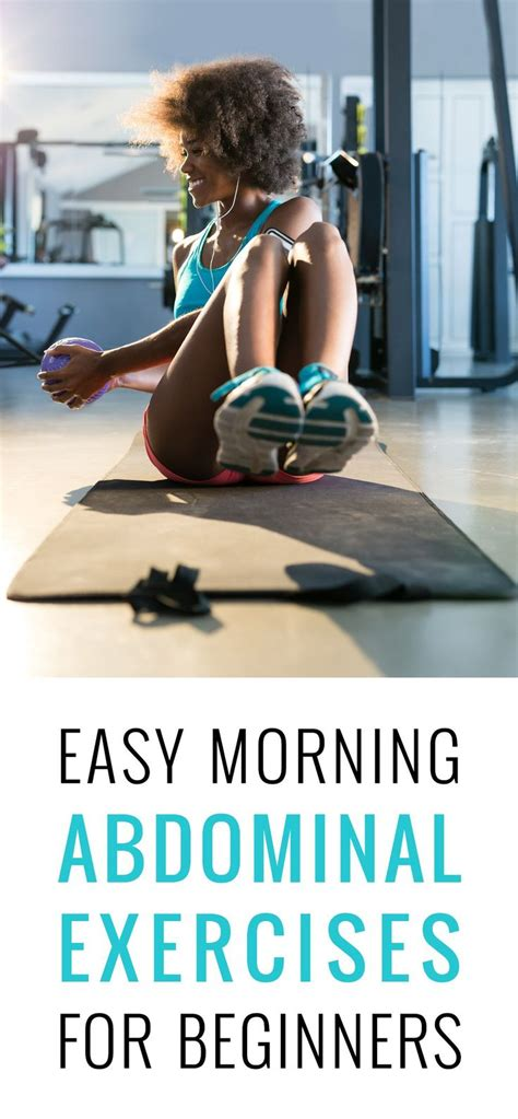 best 25 morning ab workouts best 25 morning ab workouts ideas on pinterest good ab workouts good core