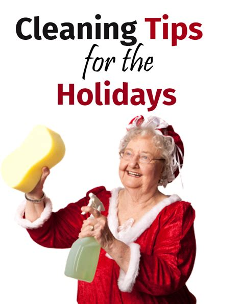 cleaning tips cleaning tips for the holidays cleaning tips