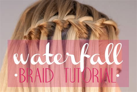 waterfall hairstyle step by step how to do a waterfall braid video